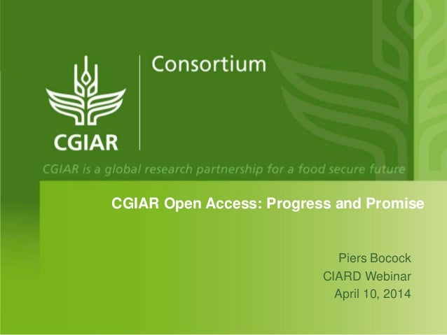 Open Access Progress and Promise in the CGIAR Consortium