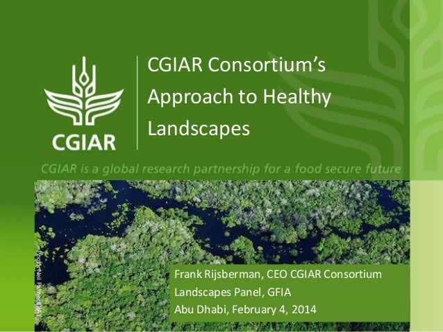CGIAR and Healthy Landscapes