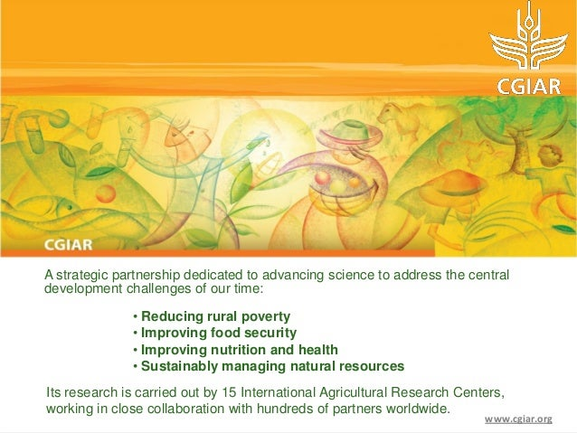 A strategic partnership dedicated to advancing science to address the centraldevelopment challenges of our time:          ...