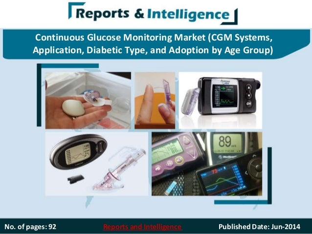 Continuous Glucose Monitoring Market (CGM Systems, Application, Diabetic Type, and Adoption by Age Group) No. of pages: 92...
