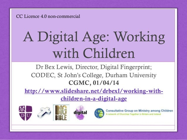 Working with Children in a Digital Age