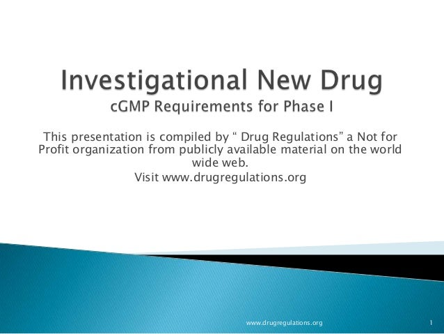 CGMP  for IND phase I products