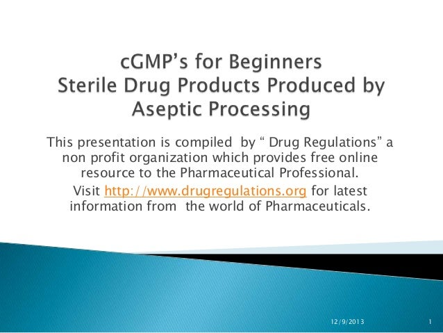 cGMP's  for sterile products