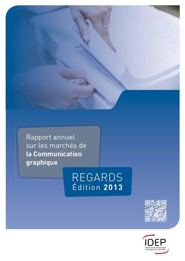 Rapport annuel sur les marchés de la Communication graphique REGARDS Édition 2013