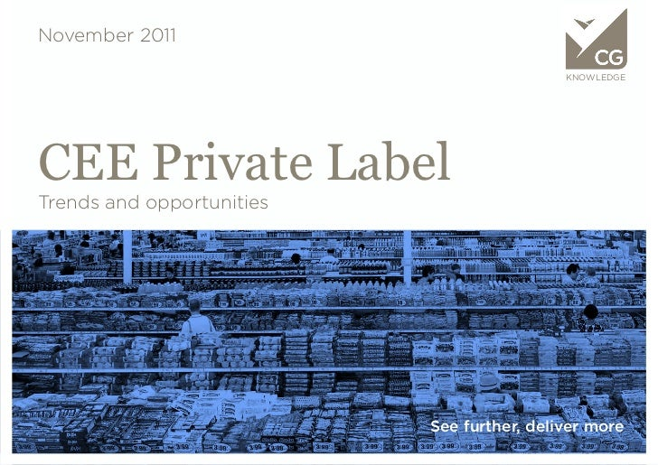 November 2011                                            KNOWLEDGECEE Private LabelTrends and opportunities               ...