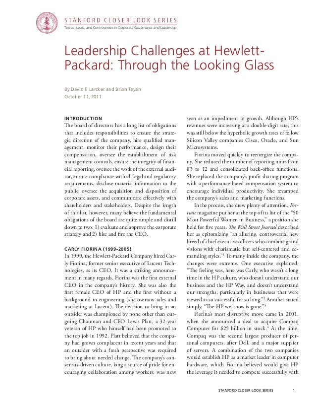 stanford closer look series 1 Leadership Challenges at Hewlett- Packard: Through the Looking Glass Introduction The boar...