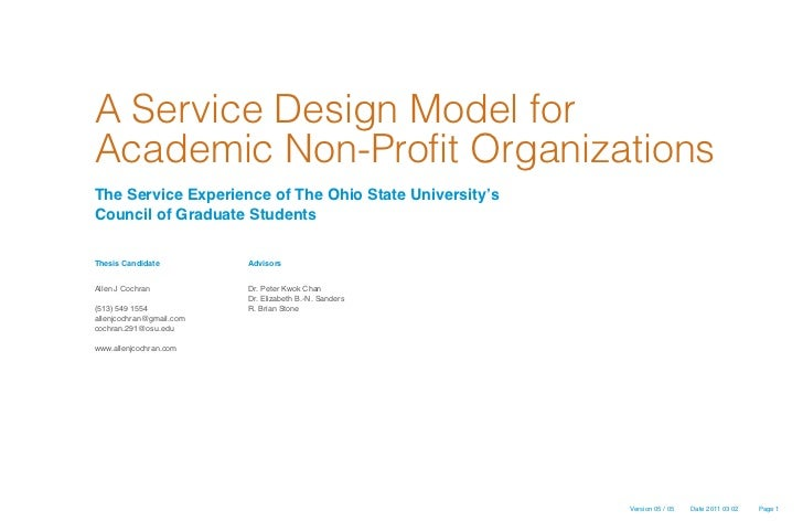 A Service Design Model forAcademic Non-Profit OrganizationsThe Service Experience of The Ohio State University'sCouncil of...