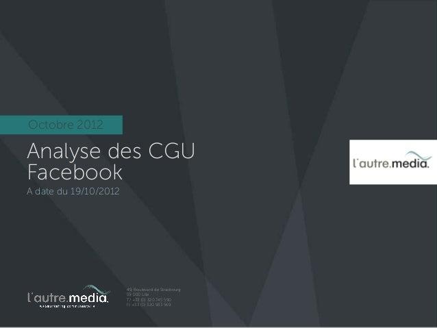 Analyse des Conditions d'utilisation Facebook à destination des professionnels, Octobre 2012