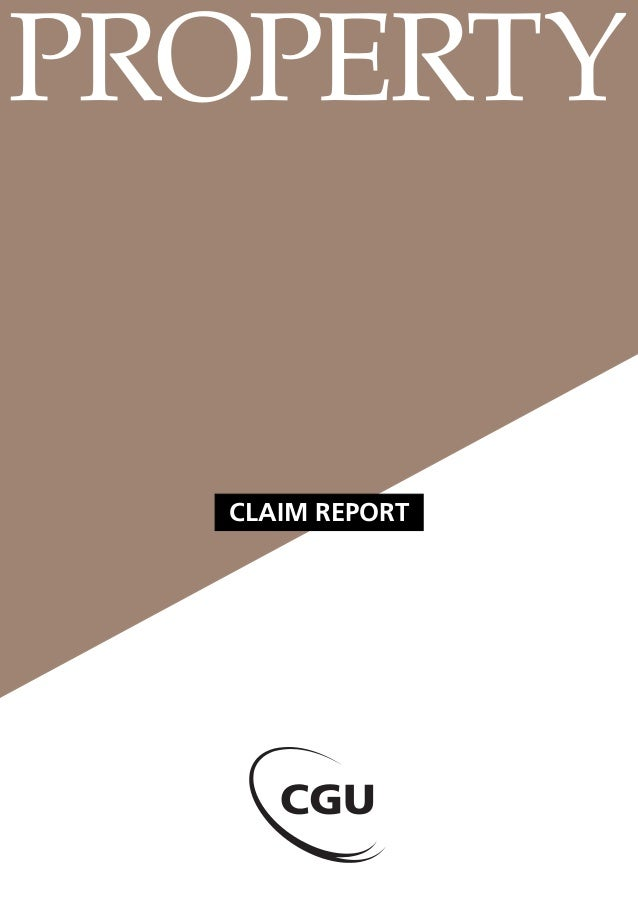 PROPERTY  CLAIM REPORT