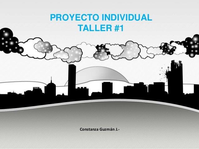 PROYECTO INDIVIDUAL TALLER #1 Constanza Guzmán J.-