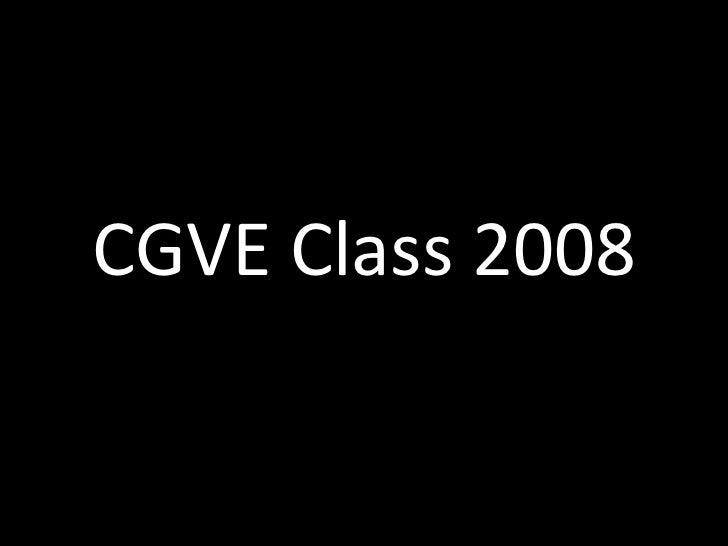 CGVE Class 2008