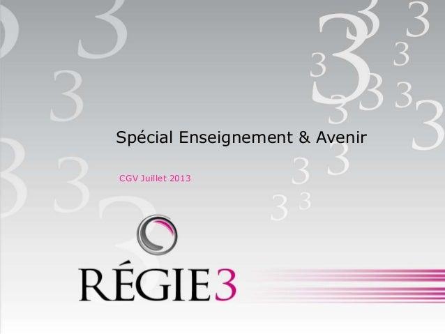 Spécial Enseignement & AvenirCGV Juillet 2013
