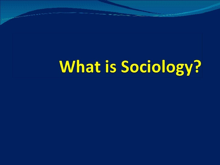 CH 1: What's Sociology?