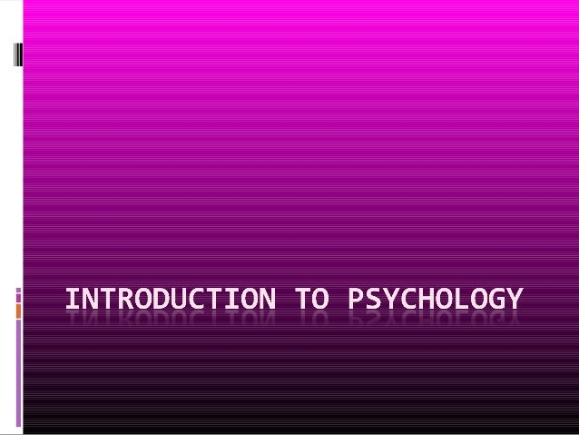 Psychology  What is psychology?  What kinds of questions do psychologists ask?  Where does psychological theory come fr...
