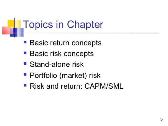 capital asset pricing model and risk Revisiting the capital asset pricing model by jonathan burton reprinted with permission from dow jones asset manager a 1958 paper said if you hold risky securities and are able to borrow buying stocks on margin or lend buying risk-free assets and you do so at the same rate.