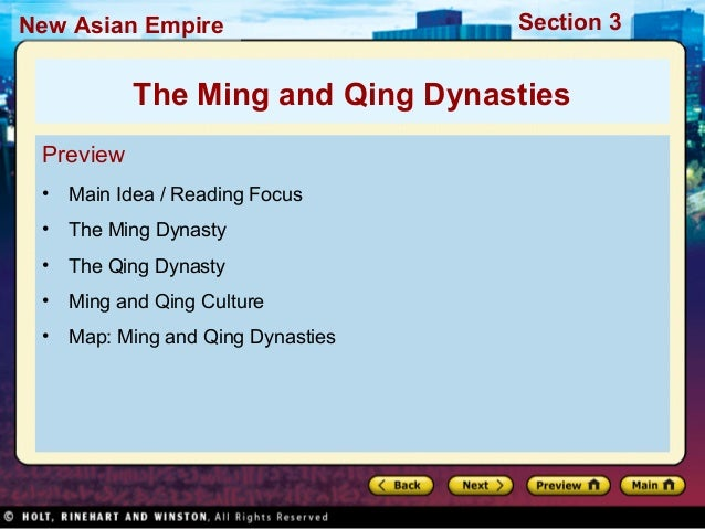 Section 3New Asian Empire Preview • Main Idea / Reading Focus • The Ming Dynasty • The Qing Dynasty • Ming and Qing Cultur...