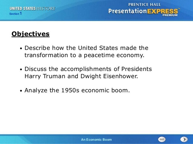 The Cold War BeginsAn Economic Boom Section 1 • Describe how the United States made the transformation to a peacetime econ...