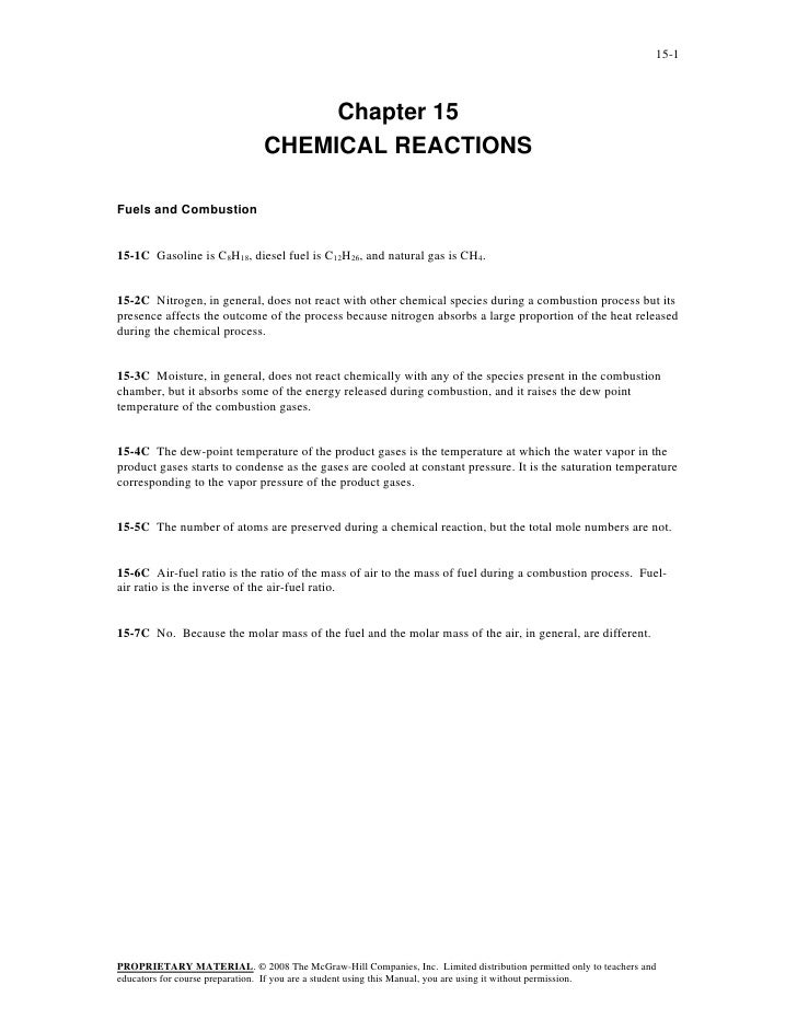 15-1                                   Chapter 15                              CHEMICAL REACTIONSFuels and Combustion15-1C...