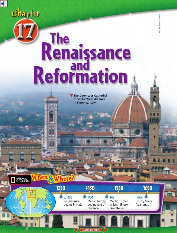hnrs renaissance history chapter 17 1 world history (survey) chapter 17: european renaissance and reformation, 1300-1600 section 1: italy: birthplace of the renaissance the years 1300 to 1600 saw a rebirth of learning and culture in europe.