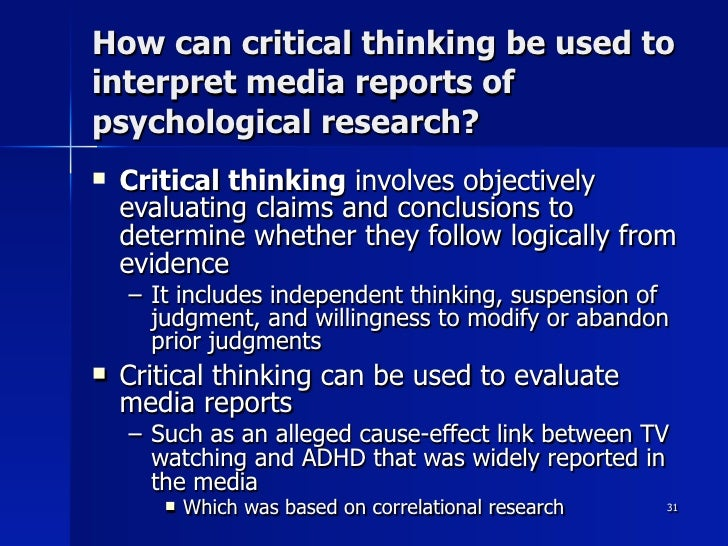 critical thinking is smart thinking that involves psychology 6 steps for effective critical thinking 01/15/2016 06/26/2017 rafiq elmansy 0 comments critical thinking if the decision involves a specific project or team.
