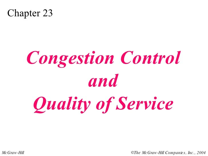 Chapter 23 Congestion Control and Quality of Service