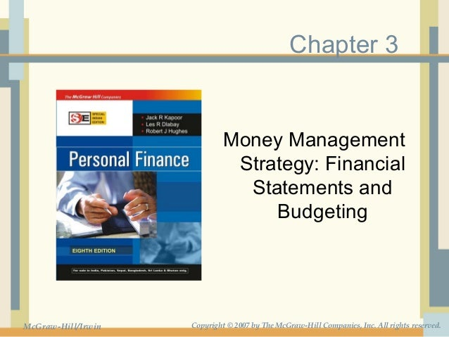 Chapter 3                             Money Management                              Strategy: Financial                   ...