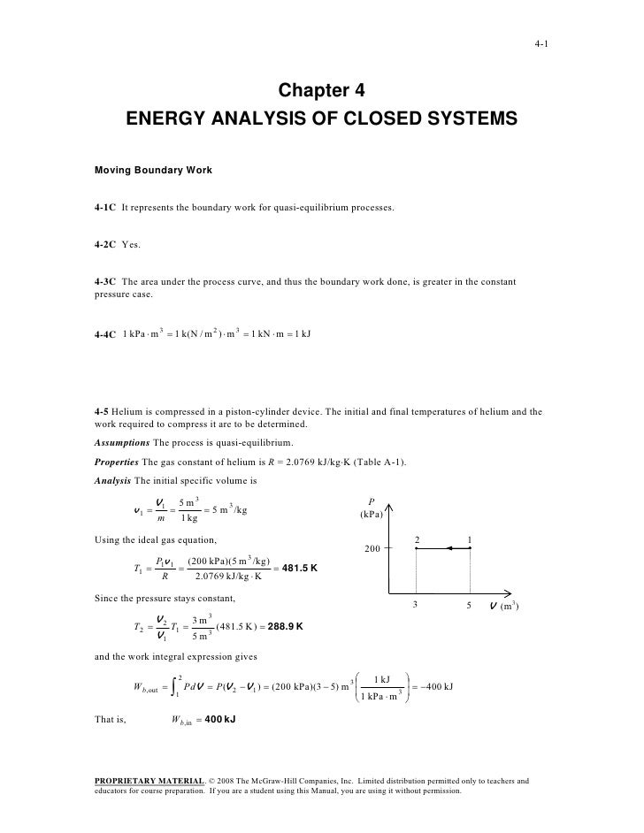 4-1                    Chapter 4        ENERGY ANALYSIS OF CLOSED SYSTEMSMoving Boundary Work4-1C It represents the bounda...
