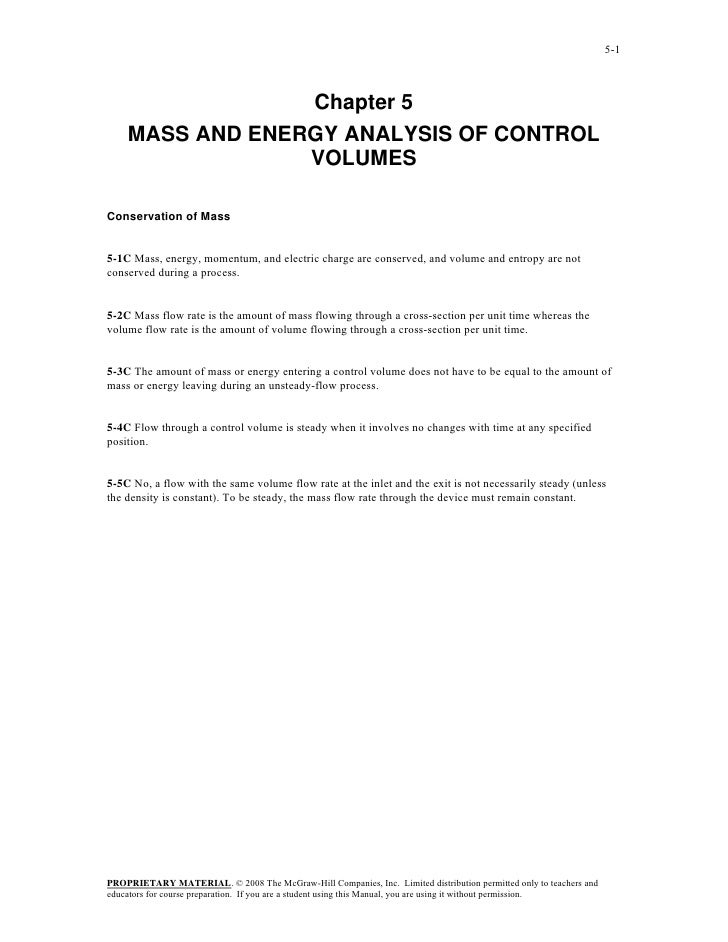 5-1                 Chapter 5    MASS AND ENERGY ANALYSIS OF CONTROL                 VOLUMESConservation of Mass5-1C Mass,...