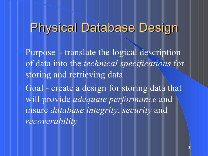 physical and logical database design Instructions: describe any risks associated with the database design and  proposed  logical data model (ldm) and ldm entity relationship diagram ( erd)  physical description of the dbms schemas, sub-schemas, records, sets,  tables,.