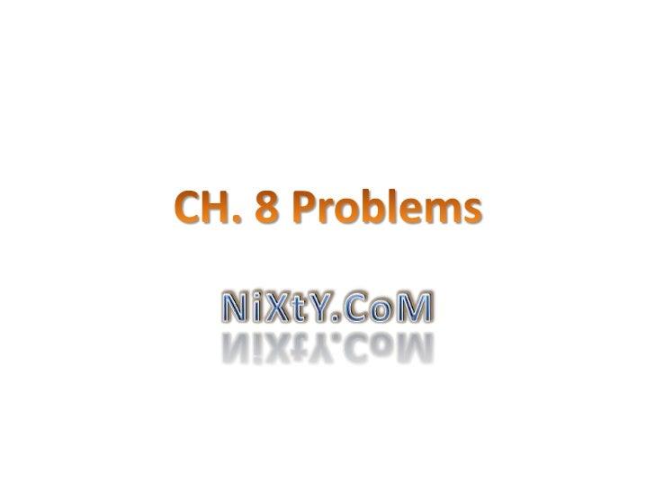 Ch. 8 problems