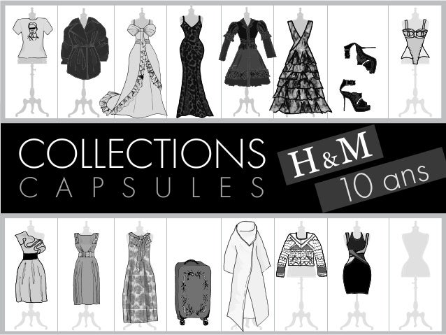 H & M  COLLECTIONS  C A P S U L E S 10 ans