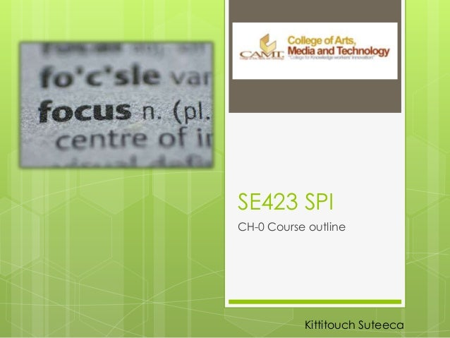 SE423 SPICH-0 Course outlineKittitouch Suteeca