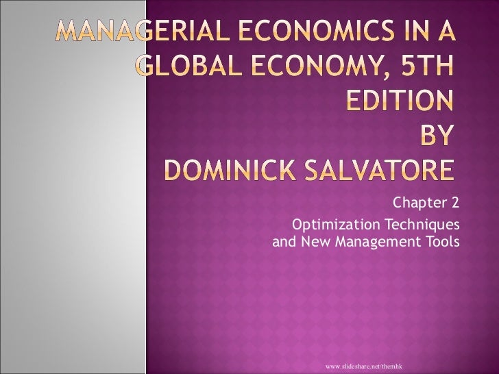 Chapter 2 Optimization Techniques and New Management Tools www.slideshare.net/themhk
