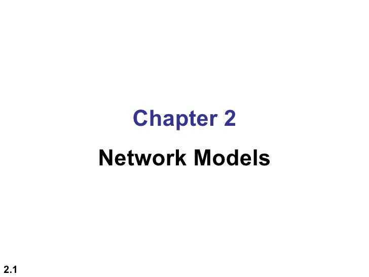 Chapter 2      Network Models2.1