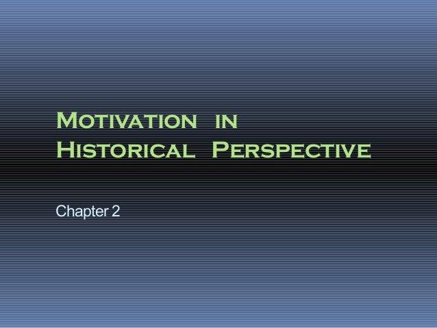 Motivation inHistorical PerspectiveChapter 2