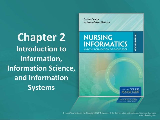 Chapter 2 Introduction to Information, Information Science, and Information Systems