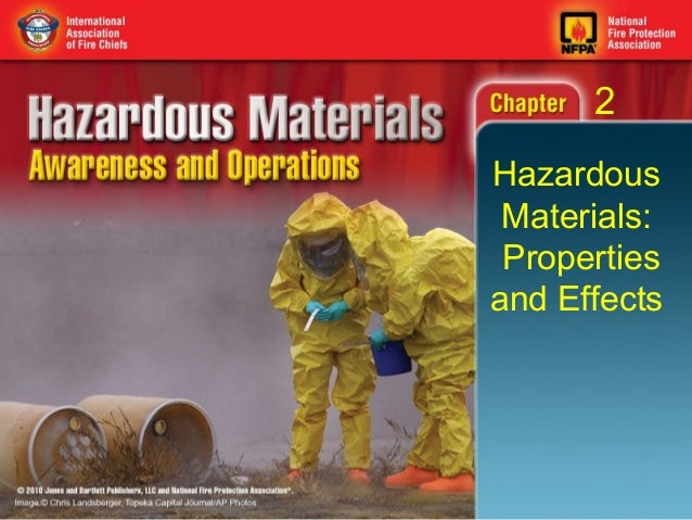 2Hazardous Materials: Propertiesand Effects