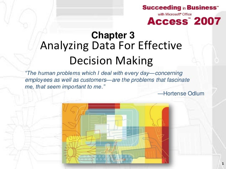 """Analyzing Data For Effective Decision Making<br />1<br />Chapter 3<br />""""The human problems which I deal with every day—co..."""