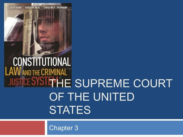 THE SUPREME COURT OF THE UNITED STATES Chapter 3