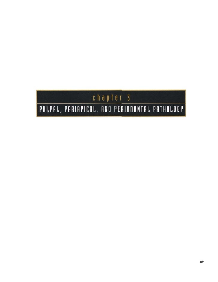 3/14 Oral Pathology Color Atlas- Pulpal, Periapical and Periodontal Pathology