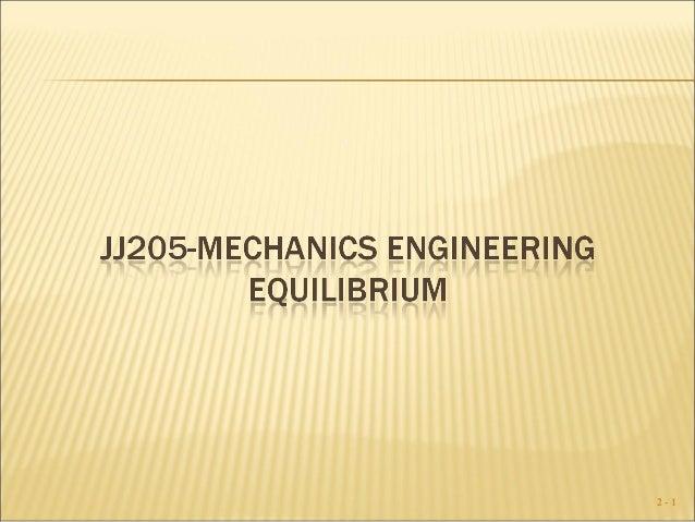 MECHANICS ENGINEERING - Equilibrium