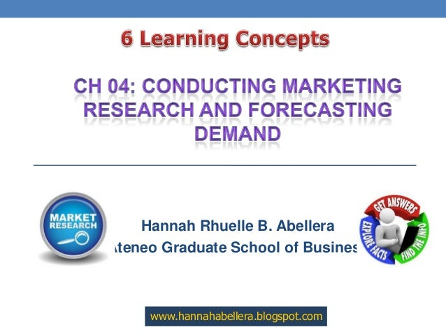 Ch 04 conducting marketing research and demand forecast