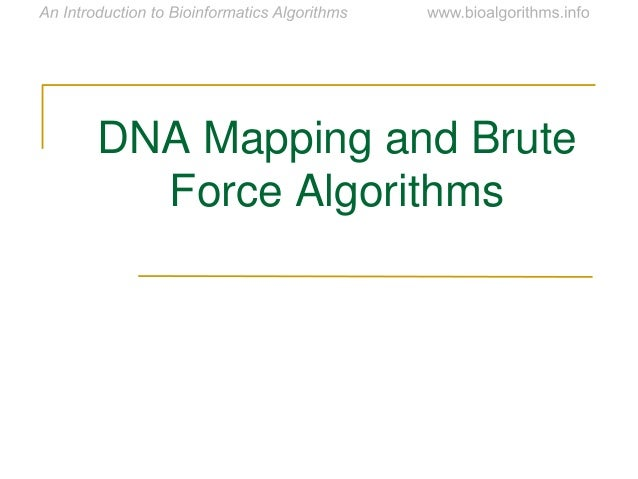 DNA Mapping and Brute Force Algorithms