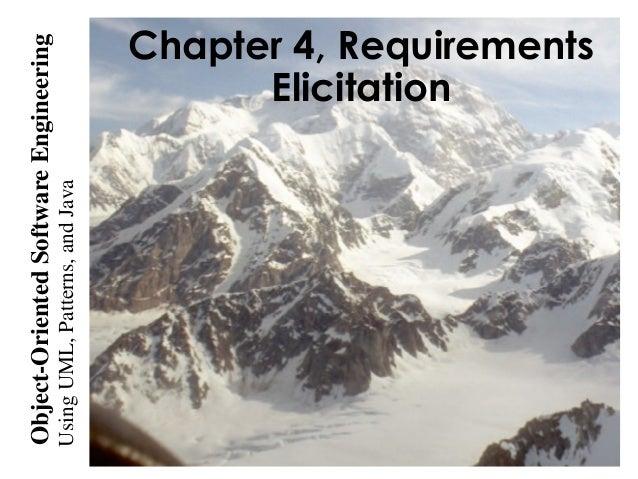 UsingUML,Patterns,andJava Object-OrientedSoftwareEngineering Chapter 4, Requirements Elicitation