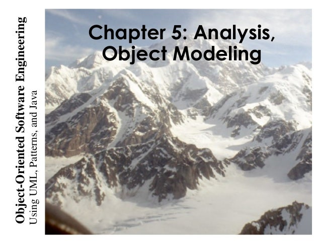 UsingUML,Patterns,andJava Object-OrientedSoftwareEngineering Chapter 5: Analysis, Object Modeling