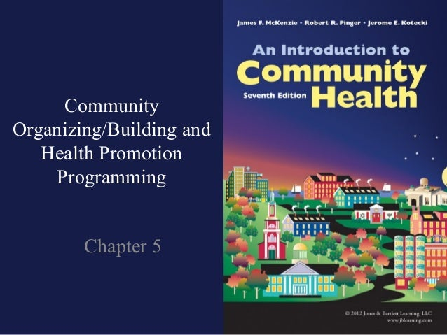 CommunityOrganizing/Building and   Health Promotion    Programming        Chapter 5
