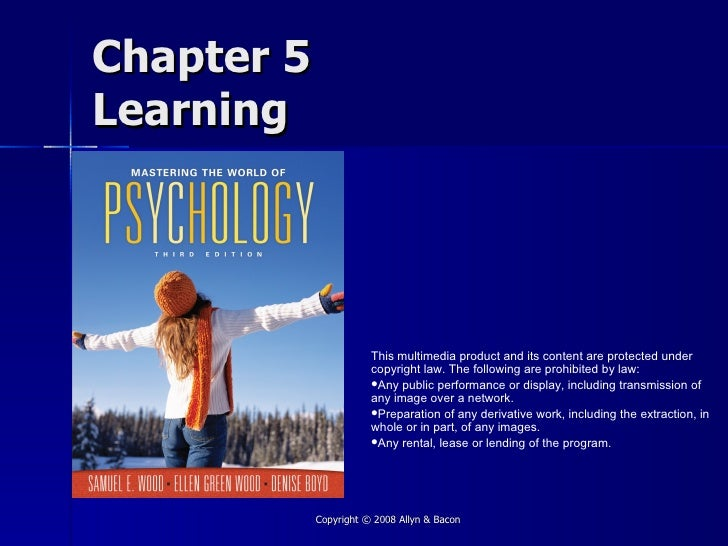 Chapter 5 Learning                            This multimedia product and its content are protected under                 ...