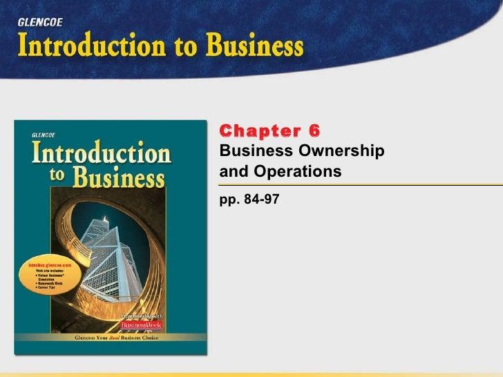 pp. 84-97 Chapter 6   Business Ownership and Operations