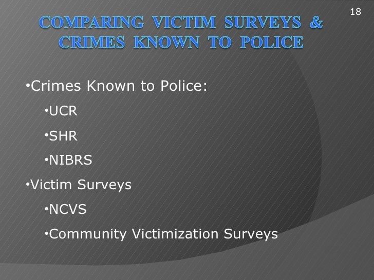 compare ucr ncvs and self report study Compare and contrast the national crime victimization survey (ncvs) and the uniform crime report (ucr) are you looking for a similar paper or any other quality.