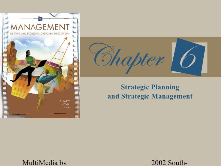 Strategic Planning                and Strategic ManagementMultiMedia by               2002 South-